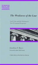 Weakness of the Law