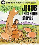 Jesus Tells Some Stories
