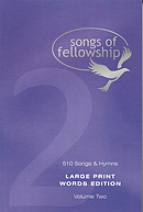 Songs of Fellowship Words Edition Book 2 - Large Print