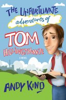 The Unfortunate Adventures of Tom Hillingthwaite