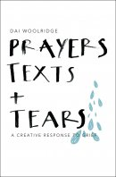 Prayers, Texts and Tears