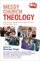 Messy Church Theology