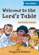 Welcome to the Lord's Table Activity Book New Edition