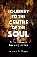 Journey to the Centre of the Soul