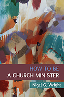 How to Be a Church Minister