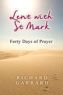 Lent with St. Mark: Forty Days of Prayer