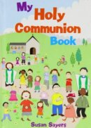 My Holy Communion Book