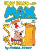 Play Piano With Max Book 2 Pb