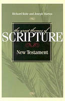 The Great Themes of Scripture New Testament