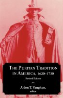 The Puritan Tradition in America, 1602-1730