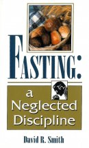 Fasting : A Neglected Discipline