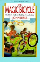 The Magic Bicycle: the Story of a Bicycle That Found a Boy