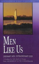 Men Like Us: Ordinary Men, Extraordinary God