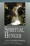 Spiritual Hunger: Filling Your Deepest Longings