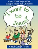 I Want to be Jesus
