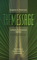 The Message Catholic Bible Ecumenical Edition (HB)