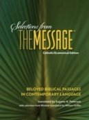 Selections from The Message Catholic/Ecumenical Version