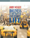 Holiness in the Midst of Everyday Life Study Edition