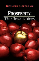 Prosperity - The Choice Is Yours