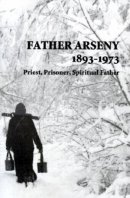 Father Arseny 1893-1973