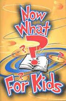 Now What? for Kids