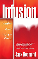 Infusion: Receive, Grow, Give It Away