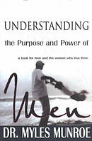 Understanding the Purpose and Power of Men