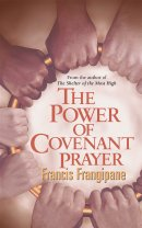 The Power of Covenant Prayer: Divine Antidote