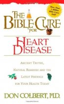 Bible Cure for Heart Disease