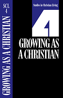 Scl 4 Growing as a Christian