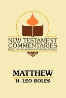Matthew: A Commentary on the Gospel According to Matthew