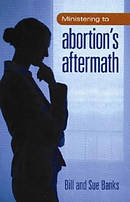 Ministering To Abortion's Aftermath