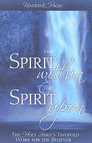 Spirit Within And The Spirit Upon