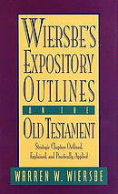 Wiersbe's Exposition Outlines the Old Testament