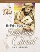 Life Principles for Following Christ: Following God