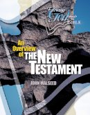 Overview of the New Testament: Following God
