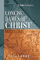 Amg Concise Names Of Christ Hb