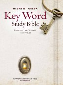 NASB Hebrew-Greek Key Word Study Bible: Hardback