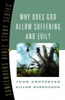 Why Does God Allow Suffering and Evil?