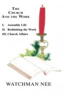 Church And The Work Vol.1, The