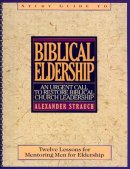 Biblical Eldership Study Guide Pb
