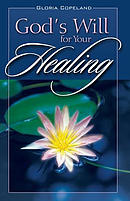 God's Will For Your Healing