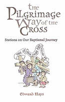 The Pilgrimage Way Of The Cross