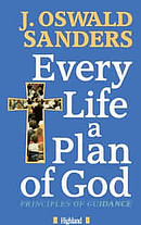Every Life A Plan Of God