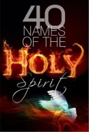 40 Names Of The Holy Spirit Pb