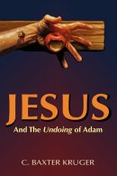Jesus And The Undoing Of Adam