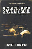 How Movies Helped Save My Soul
