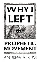 Why I Left The Prophetic Movement..