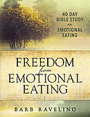 Freedom from Emotional Eating: A Weight Loss Bible Study (Third Edition)