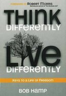 Think Differently, Live Differently